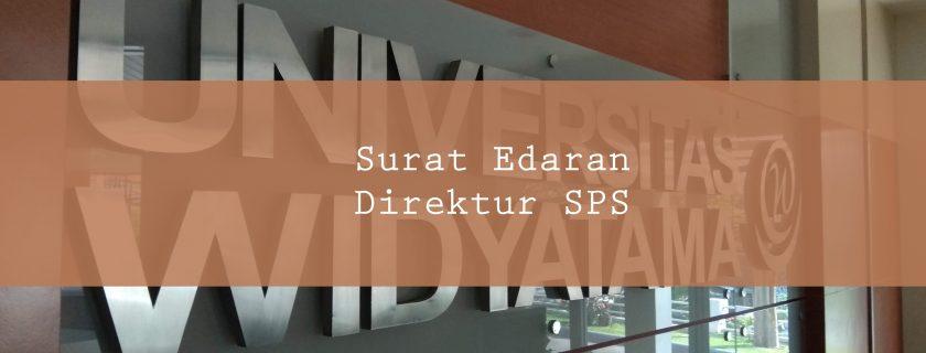 Surat Edaran Direktur SPS Mengenai Kategori Penulisan Tugas Akhir